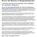 Beware the Hazards of Mixing Refrigrants 10-15